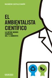 EL AMBIENTALISTA CIENTÍFICO