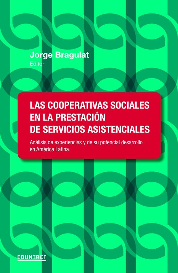Las cooperativas sociales en la prestación de servicios asistenciales