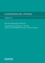 Psicoanálisis sexual y social: una lectura marxista de Elías Castelnuovo