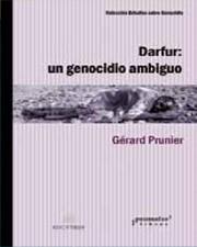 Darfur: el genocidio ambiguo