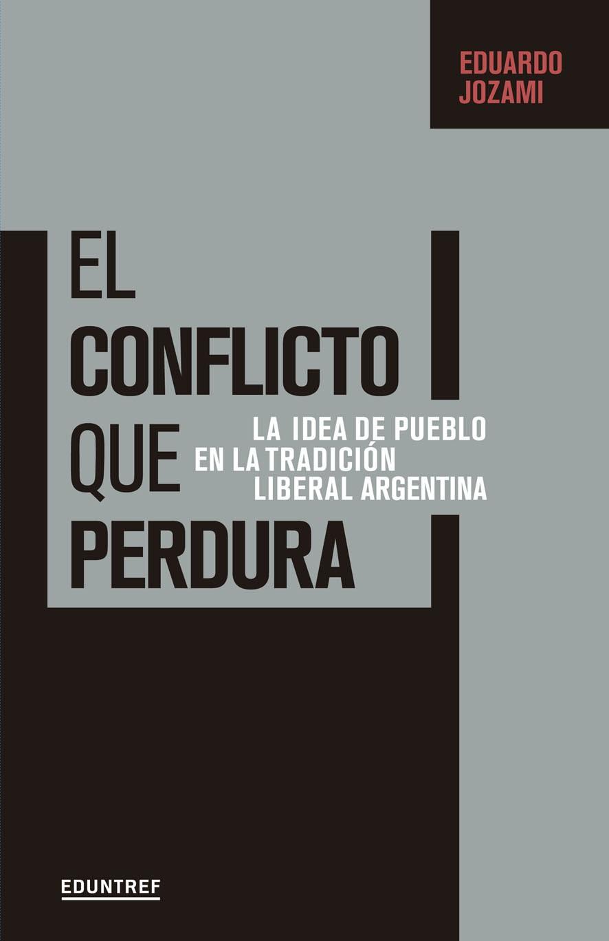 El Conflicto que Perdura