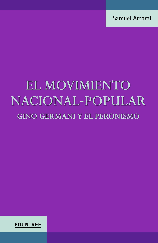 El Movimiento Nacional-Popular