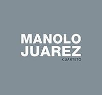 Manolo Juárez Cuarteto