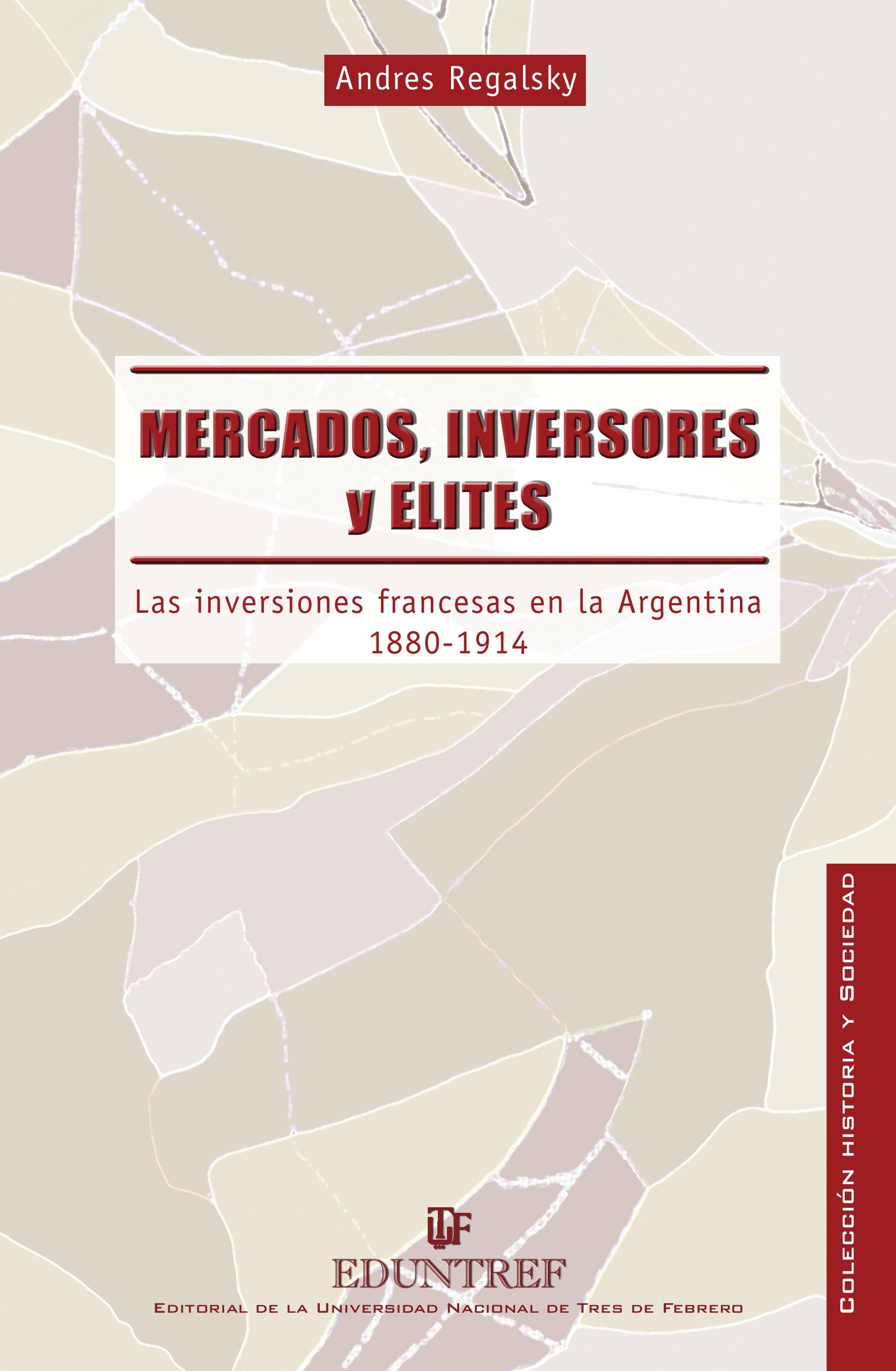 Mercados inversores y elites