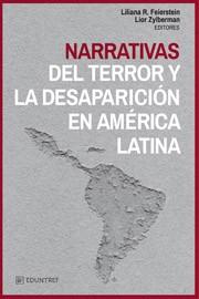 NARRATIVAS DEL TERROR Y LA DESAPARICIÓN EN AMÉRICA LATINA