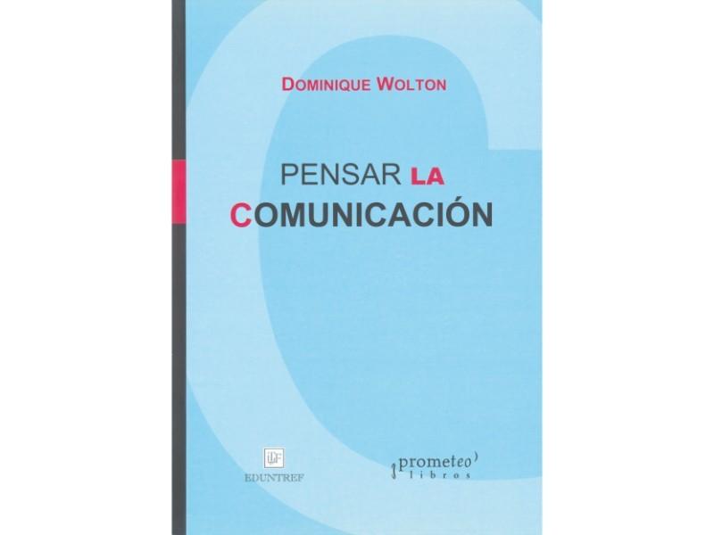 Pensar la comunicación