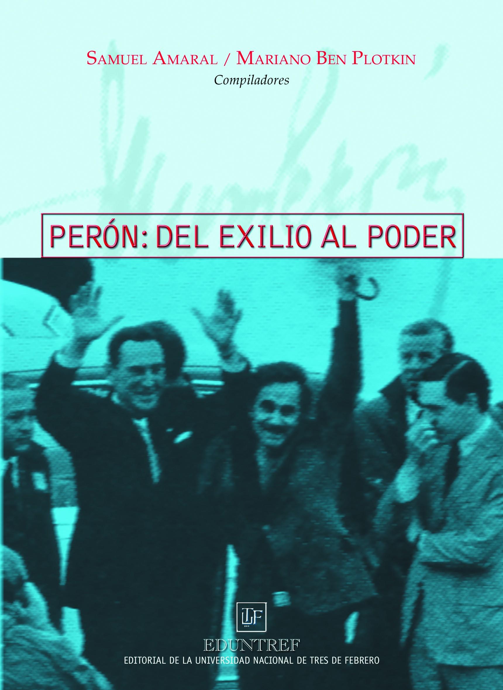 Perón del exilio al poder