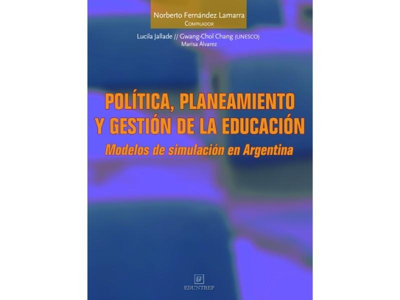 Política, planeamiento y gestion de la educación