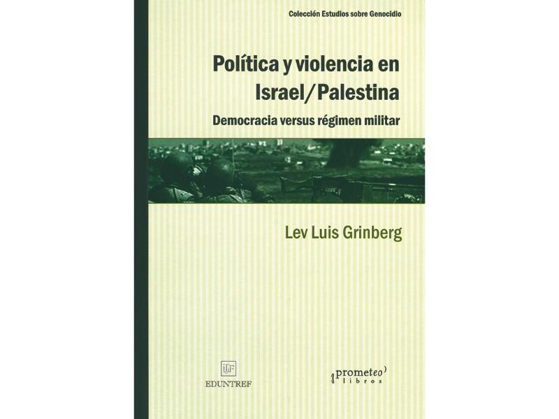 Política y violencia en Israel/Palestina