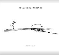 Alejandro Manzoni - Solo piano