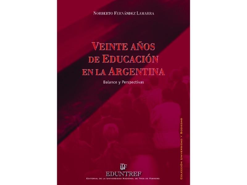 Veinte años de educación en la Argentina