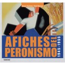 Afiches del peronismo