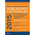 Indicadores culturales 2015 Cuadernos de políticas culturales