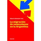 La migración de venezolanos en la Argentina