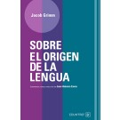 Sobre el origen de la lengua
